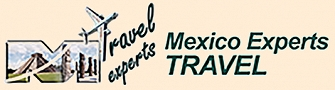 MEXICO EXPERTS TRAVEL